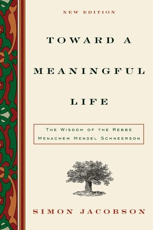 Toward a Meaningful Life by Simon Jacobson