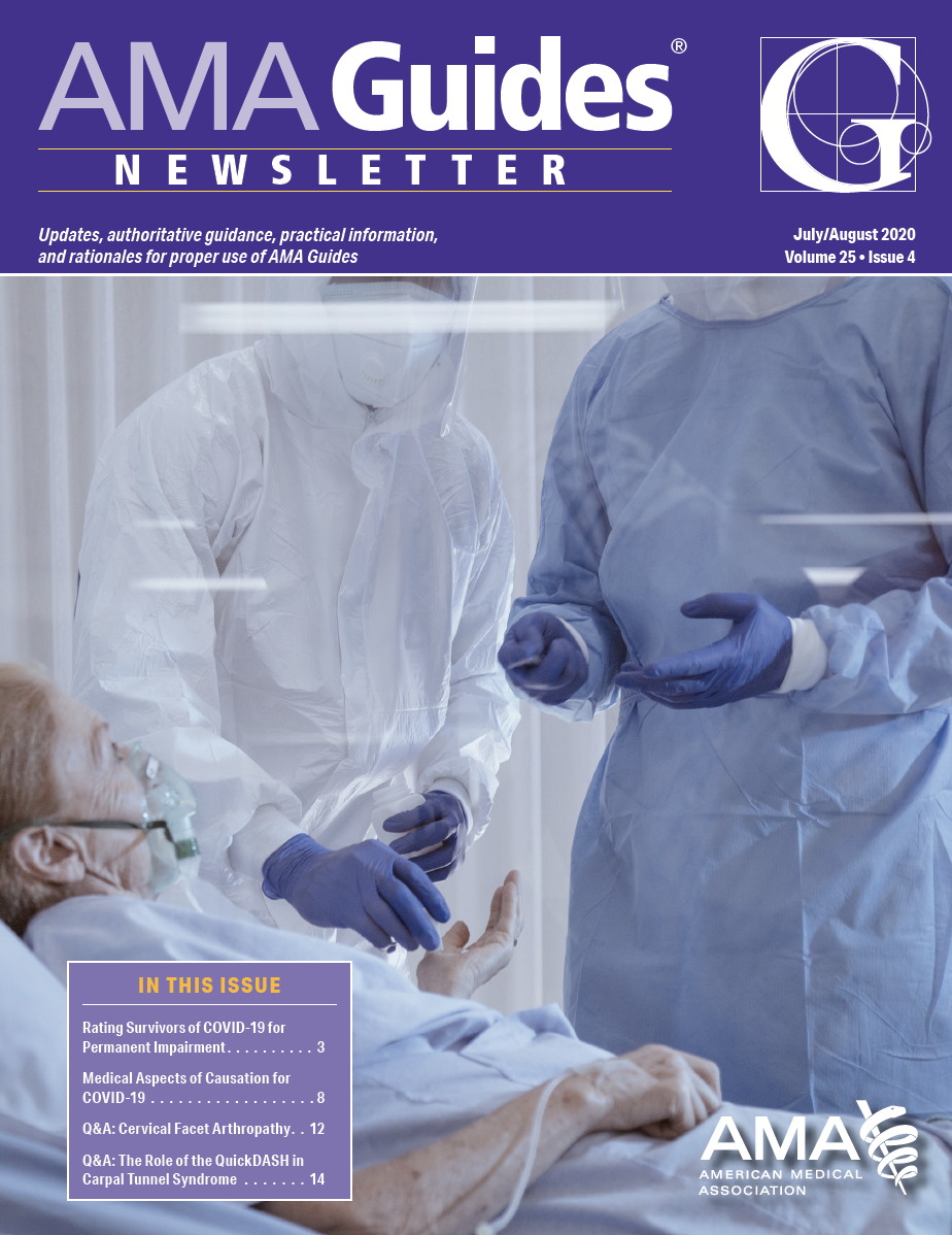 authoritative guidance, practical information, and rationales for proper use of AMA Guides July/August 2020