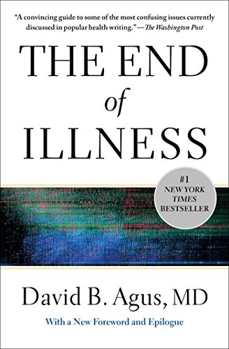 The End of Illness (Kindle Edition) by David B. Agus